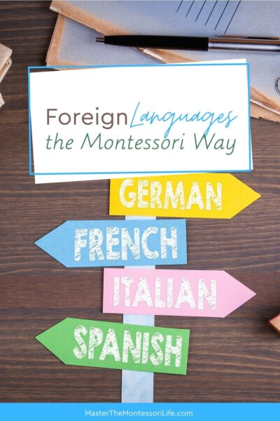 Foreign Languages the Montessori Way will show you how to do foreign languages for kids the Montessori way with three simple activities that you can incorporate daily.
