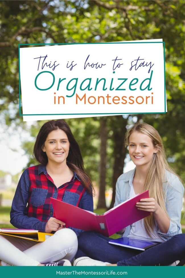 We all need a little order in our lives, so, in this post, we will discuss a great way for you to stay organized when you're doing Montessori (at home or at school).