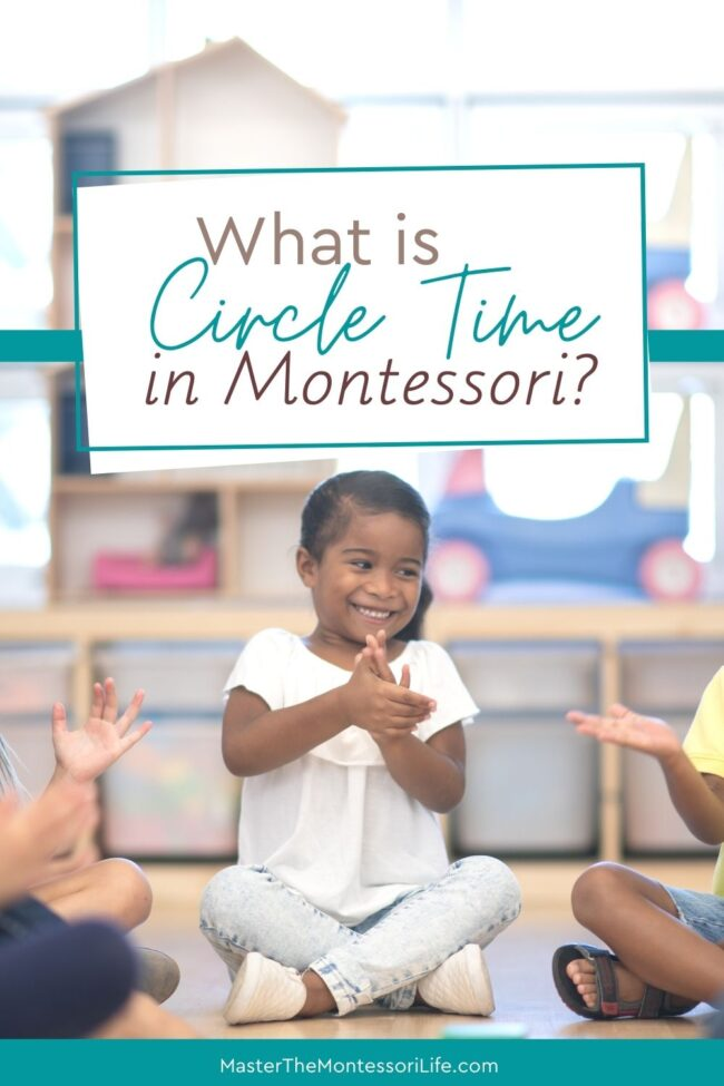 What is Circle Time and why should you consider it in your Montessori environment? Come and find out what Circle Time is and why you should definitely consider it for your homeschool and your Montessori environment.