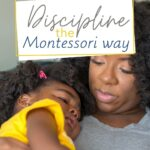 In this training, I will give you three very important categories in discipline to pay attention to in order to do discipline the Montessori way.